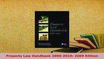 Download  Property Law Handbook 20092010 2009 Edition  Read Online