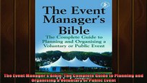 FREE PDF  The Event Managers Bible The Complete Guide to Planning and Organising a Voluntary or READ ONLINE