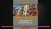 FREE EBOOK ONLINE  Family Secrets Secret Strategies for New York City Multifamily Investing Online Free