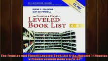READ book  The Fountas and Pinnell Leveled Book List K8 Volume 1 Fountas  Pinnell Leveled Book Full EBook