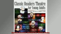 READ book  Classic Readers Theatre for Young Adults Full Free