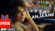 Do Anjaane – [Full Audio Song with Lyrics] – Cabaret [2016] Song By Roopkumar Rathod FT. Gulshan Devaiah & Richa Chadha [FULL HD] - (SULEMAN - RECORD)