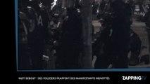 Nuit Debout : Des policiers frappent des manifestants menottés, la vidéo choc !