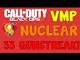Black Ops 3 - 33 Gunstreak NUCLEAR! w/VMP!