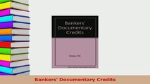 Download  Bankers Documentary Credits Free Books