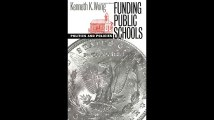 Funding Public Schools Politics and Policies Studies in Government and Public Policy Studies in Government