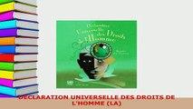 PDF  DÉCLARATION UNIVERSELLE DES DROITS DE LHOMME LA  EBook
