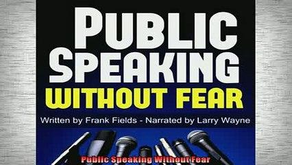FREE PDF  Public Speaking Without Fear  FREE BOOOK ONLINE