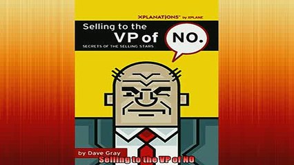 EBOOK ONLINE  Selling to the VP of NO READ ONLINE