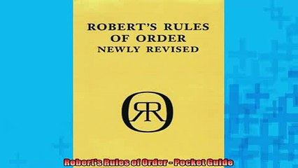 READ THE NEW BOOK   Roberts Rules of Order  Pocket Guide  FREE BOOOK ONLINE