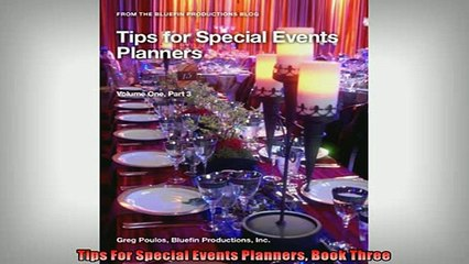 Free PDF Downlaod  Tips For Special Events Planners Book Three  FREE BOOOK ONLINE