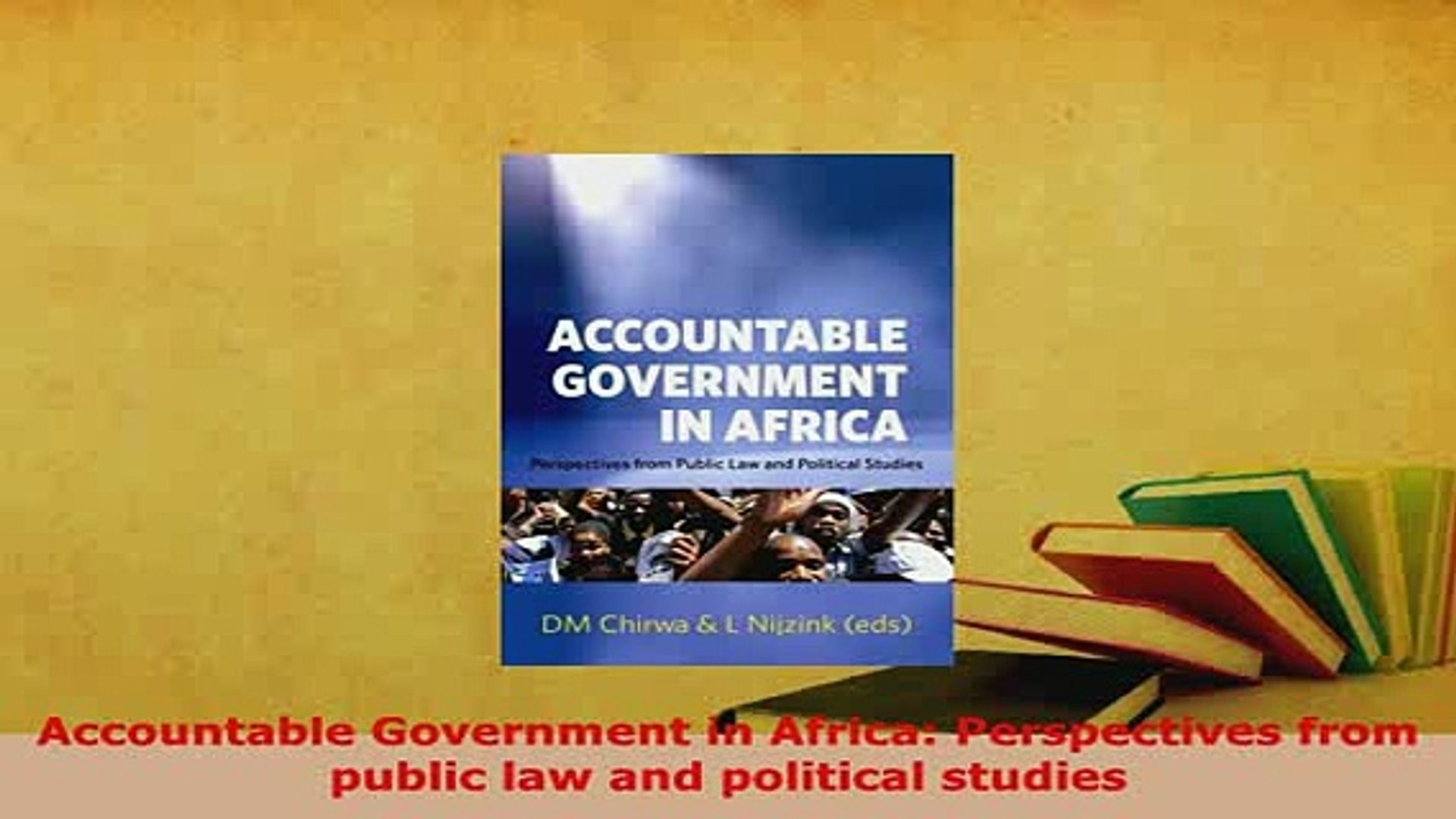 Download  Accountable Government in Africa Perspectives from public law and political studies Free B