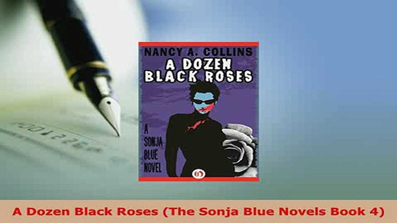 Download A Dozen Black Roses The Sonja Blue Novels Book 4 Free Books