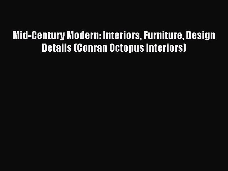 PDF Mid-Century Modern: Interiors Furniture Design Details (Conran Octopus Interiors)  EBook
