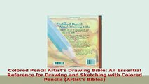 PDF  Colored Pencil Artists Drawing Bible An Essential Reference for Drawing and Sketching Ebook