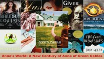 PDF  Annes World A New Century of Anne of Green Gables Download Online