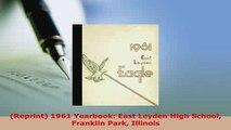 PDF  Reprint 1961 Yearbook East Leyden High School Franklin Park Illinois Download Online