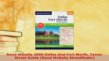 Download  Rand Mcnally 2006 Dallas And Fort Worth Taxas Street Guide Rand McNally Streetfinder PDF Online