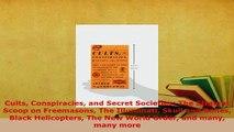 PDF  Cults Conspiracies and Secret Societies The Straight Scoop on Freemasons The Illuminati Read Full Ebook