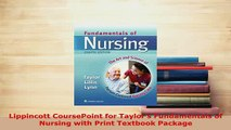 PDF  Lippincott CoursePoint for Taylors Fundamentals of Nursing with Print Textbook Package Free Books