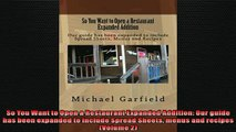 READ book  So You Want to Open a Restaurant Expanded Addition Our guide has been expanded to include  FREE BOOOK ONLINE