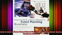 FREE DOWNLOAD  How to Start a HomeBased Event Planning Business HomeBased Business Series  FREE BOOOK ONLINE