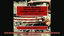 READ book  USA Based Wholesale Directory 2015 Over 800 USA Based Wholesale Listings  FREE BOOOK ONLINE