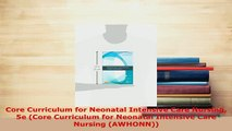 Download  Core Curriculum for Neonatal Intensive Care Nursing 5e Core Curriculum for Neonatal Ebook