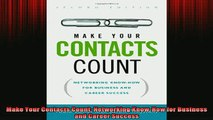 READ book  Make Your Contacts Count Networking KnowHow for Business and Career Success Free Online