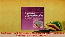 Download  Luckmann and Sorensens MedicalSurgical Nursing A Psychophysiologic Approach PDF Online