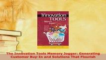 PDF  The Innovation Tools Memory Jogger Generating Customer BuyIn and Solutions That Flourish PDF Full Ebook