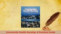 PDF  Community Health Nursing A Practical Guide Free Books