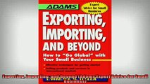 READ book  Exporting Importing and Beyond Adams Expert Advice for Small Business  BOOK ONLINE
