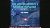 Free PDF Downlaod  The Virtual Assistants Guide to Marketing  DOWNLOAD ONLINE