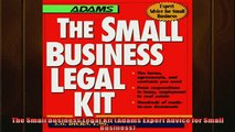 FREE DOWNLOAD  The Small Business Legal Kit Adams Expert Advice for Small Business READ ONLINE