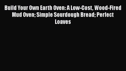 build your own earth oven pdf download