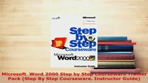 Download  Microsoft  Word 2000 Step by Step Courseware Trainer Pack Step By Step Courseware PDF Full Ebook