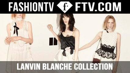 The Story of LANVIN Weekend on FTV