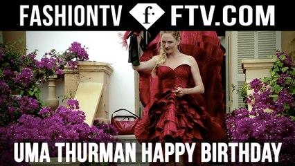Uma Thurman Happy Birthday   FTV.com