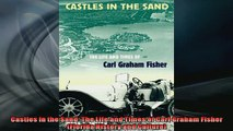 READ THE NEW BOOK   Castles in the Sand The Life and Times of Carl Graham Fisher Florida History and  FREE BOOOK ONLINE