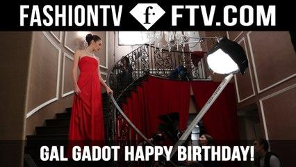 Gal Gadot Happy Birthday!   FTV.com