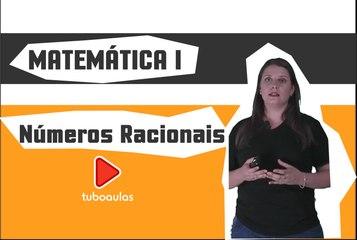 Matemática | Módulo Básico - Aula 3 - Conjuntos Numéricos: números racionais