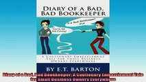 READ THE NEW BOOK   Diary of a Bad Bad Bookkeeper A Cautionary Embezzlement Tale for Small Business Owners  FREE BOOOK ONLINE