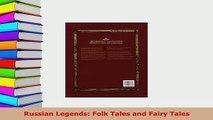 PDF  Russian Legends Folk Tales and Fairy Tales Free Books