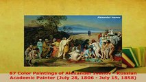 PDF  87 Color Paintings of Alexander Ivanov  Russian Academic Painter July 28 1806  July 15 PDF Book Free