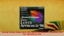 PDF  Using Lotus Approach 96 Special Edition Version 96 for Windows 95 Free Books