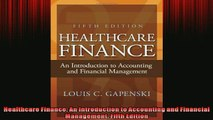 READ THE NEW BOOK   Healthcare Finance An Introduction to Accounting and Financial Management Fifth Edition  FREE BOOOK ONLINE