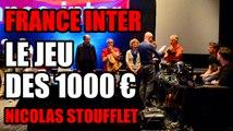 Le Jeu des 1000 euros France Inter /Aurillac