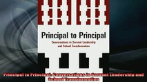 READ book  Principal to Principal Conversations in Servant Leadership and School Transformation Full Free