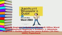 PDF  Absolute Beginners Guide to Microsoft Office Word 2003 Absolute Beginners Guides 1  EBook